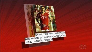 Vila Nova rescinde com o Vila Nova e se despede da torcida - Atacante de 31 anos tem acerto para defender o Paysandu