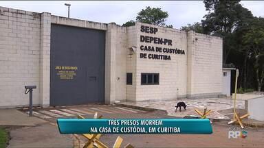 Três presos morrem na Casa de Custódia de Curitiba - Corpos foram levados para o IML e laudo aponta que mortes foram causadas por ferimentos feitos com arma branca