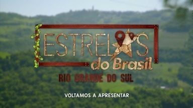 Estrelas - Programa de 10/02/2018, na íntegra - Rafael Vitti, Felipe Simas e Carol Barcellos estão na nova temporada, no Rio Grande do Sul