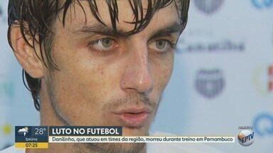 Danilinho, que jogou no Rio Branco de Americana, morre em treino no Pernambuco - Danilinho, 32 anos, estava no Juazeirense.