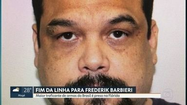 Maior traficante de armas do Brasil é preso na Flórida - Frederick Barbieri é acusado de enviar para o Rio de Janeiro mais de 60 fuzis, apreendidos no Aeroporto do Galeão.