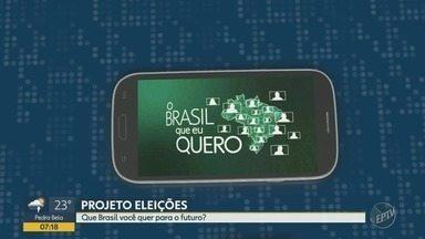Que Brasil você quer para o futuro? Saiba como enviar o seu vídeo - Confira todas as informações de como mandar o seu recado.