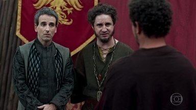 Petrônio e Orlando convencem Ítalo a perder a luta com Rodolfo em troca de ouro - Ítalo aceita a proposta. Petrônio e Orlando dizem para Rodolfo que acharam o homem perfeito para lutar com Rodolfo