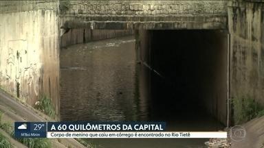 Corpo de menino que caiu em córrego está no IML de Osasco - Mateus caiu no Córrego Rincão na segunda-feira. Corpo foi encontrado no Rio Tietê, em Pirapora do Bom Jesus, a cerca de 60 km da Capital.