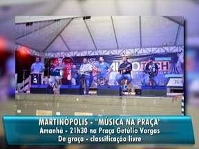 Confira as atrações da agenda cultural para este domingo - Em Martinópolis, tem apresentação musical na Praça Getúlio Vargas.