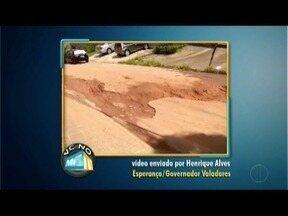 VC no MGTV: Confira os vídeos enviados pelos telespectadores da região - Morador de Governador Valadares reclama de buracos em algumas ruas.