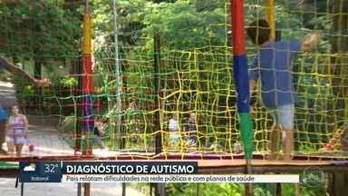 Pais de crianças com autismo relatam dificuldades no diagnóstico e tratamento - Número de casos de autismo vêm aumentando nos últimos anos. Mães dizem que alguns médicos não dão o diagnóstico antes dos 4 ou 5 anos de idade com a justificativa de que o quadro pode mudar no futuro.