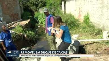 O RJ Móvel hoje foi a Duque de Caxias - Os moradores pedem a canalização de um córrego, que estava assoreado e quando chovia, alagava tudo. A obra está em andamento.