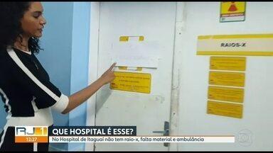 Hospital de Itaguaí funciona sem Raio-x - Pacientes reclamam também de mofo e pombos dentro do hospital