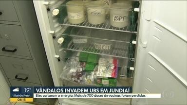 Vândalos invadem UBS e vacinas são perdidas em Jundiaí - Mais de 700 doses estavam em uma geladeira da unidade. Vândalos cortaram a energia elétrica do prédio.