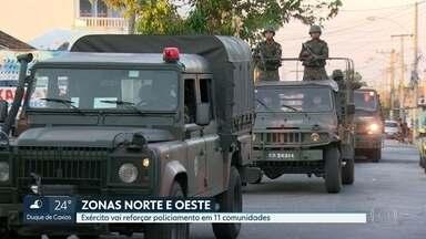 Exército vai reforçar policiamento em 11 comunidades das zonas Norte e Oeste - Decisão foi tomada depois da megaoperação que durou mais de 24hs em 11 comunidades do Rio