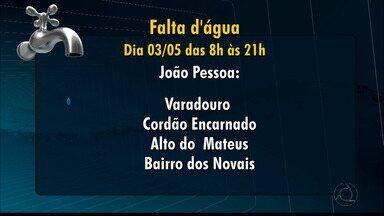 JPB2JP: 25 localidades da Grande João Pessoa vão ficar sem água nesta quinta-feira - Das 8h às 21h.