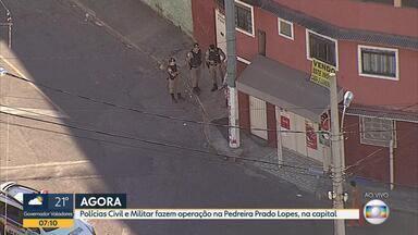Cento e cinquenta policiais militares e civis fazem operação na Pedreira Prado Lopes - Eles cumprem mandados de prisão, busca e apreensão.