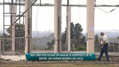 Durante perícia, cai mais uma viga de concreto em hangar onde trabalhador morreu - O acidente de trabalho aconteceu na noite de quinta-feira no Aeroporto Santana de Ponta Grossa.