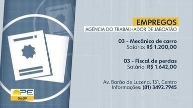 Confira as vagas de emprego disponíveis na Agência do Trabalho de Jaboatão dos Guararapes - Salários vão até R$ 1642. Agência fica na Avenida Barão de Lucena, nº 131, no Centro.
