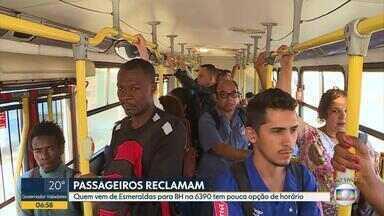 Passageiros reclamam da linha 6390 que faz intinerário de Esmeraldas até Belo Horizonte - Coletivos passam a cada 40 minutos e ficam lotados.