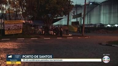 18 mil containeres parados no Porto de Santos - Prejuízo chega a R$ 370 milhões segundo o Sindicato das Agências de Navegação Marítima.
