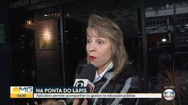 Aplicativo permite acompanhar gastos na educação pública em MG - Veja a entrevista com o coordenadora do aplicativo, Naila Garcia Mourthé.