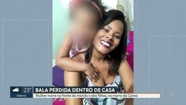Mulher morre vítima de bala perdida dentro de casa no Morro da Coroa - Uma mulher foi atingida por uma bala perdida dentro de Casa, no Morro da Coroa, em Santa Teresa. A vítima, de 26 anos, foi morta na frente do marido e das duas filhas.