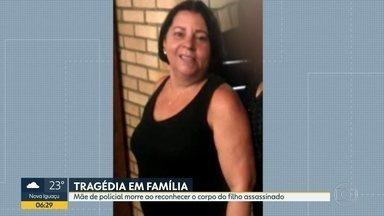 Mãe de PM morre ao reconhecer corpo do filho assassinado - Dois policiais fora mortos em menos de 24 horas em Caxias. Moradores estão assustados com a criminalidade.