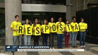 Anistia Internacional lembra assassinatos de Marielle Franco e Anderson Gomes - Os assassinatos completaram três meses. A Polícia Civil tem um novo rumo para as investigações, mas ainda não se sabe quem são os responsáveis pelo crime.