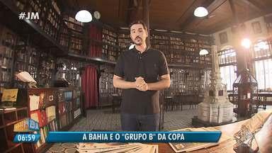 A Bahia na Copa: veja as semelhanças do estado com o grupo B do mundial - Confira na série especial do esporte no JM.