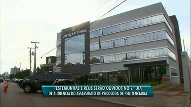 Justiça Federal ouve hoje acusados de matar a psicóloga Melissa Almeida - A psicóloga trabalhava na penitenciária federal de Catanduvas e foi assassinada quando chegava em casa.