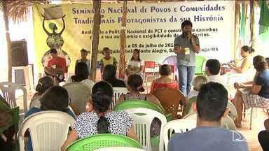 Seminário discute soluções para comunidades tradicionais no MA - No Maranhão a maioria dessas comunidades são indígenas, quilombolas e quebradeiras de coco babaçu, que vivem sob constante ameaça.