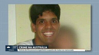 Polícia do Rio procura engenheiro suspeito de matar ex-namorada na Austrália - A polícia do Rio está atrás de um engenheiro suspeito de matar a ex-namorada na Austrália. Mário Marcelo Santoro já é procurado em Sydney. Mas ele conseguiu voltar para o Brasil e está foragido.