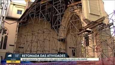 Igreja Luterana faz primeiro culto após desabamentode prédio no centro da capital - Reconstrução do local foi comemorada neste domingo (8).
