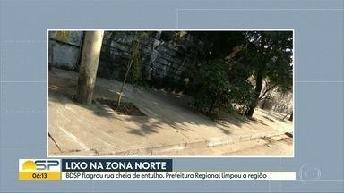 Rua na zona norte de SP fica limpa, após denúncia no BDSP - BDSP flagrou sujeira no bairro do Limão.