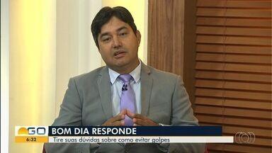 Bom Dia Responde fala sobre golpes aplicados por estelionatários - Especialista fala sobre o tema.