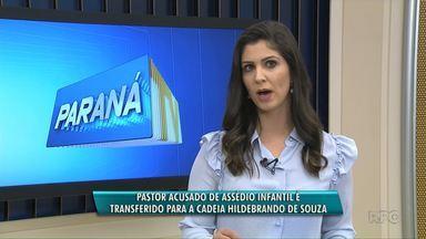 Pastor acusado de pedofilia passa por audiência de custódia em Ponta Grossa - E a justiça determinou que ele continue preso durante o processo.