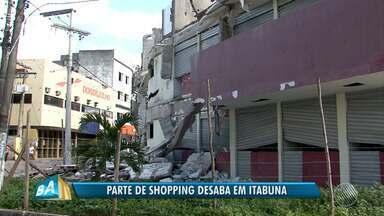Destaques do dia: obra inacabada de shopping popular desaba parcialmente, em Itabuna - Veja outros fatos que marcaram a quinta-feira (26).