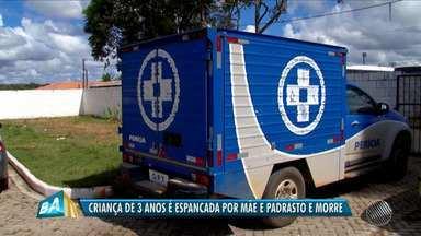 Menino de três anosé espancado pela mãe e pelo padrasto, que foram presos - Crime aconteceu em Porto Seguro, no extremo sul da Bahia.
