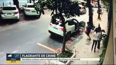 Bandidos roubam carro no Humaitá - Câmera de segurança flagrou ação dos ladrões.