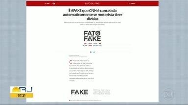 Fato ou Fake: CNH não é cancelada automaticamente se motorista tiver dívidas - O comentarista Octavio Guedes ressalta que é preciso checar antes de repassar notícias.