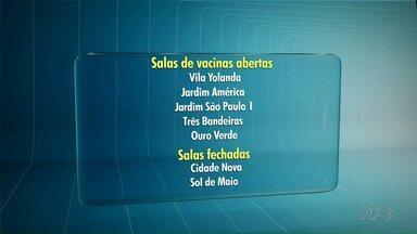 Salas de vacina voltam a atender em Foz do Iguaçu - Algumas salas estavam fechadas por causa de problemas nas geladeiras que armazenam as doses.