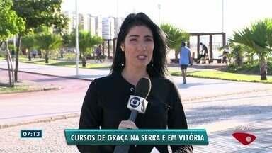 Cursos gratuitos são oferecidos para moradores da Serra e de Vitória - Oportunidade é para quem busca qualificação.