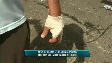 Presos liberam refém após 12 horas de rebelião - Além da rebelião, também teve fuga de presos.