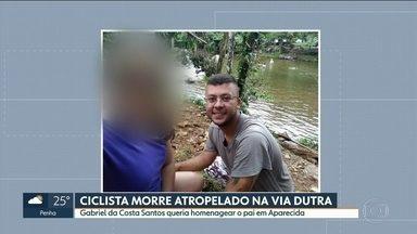 Ciclista morre atropelado na Via Dutra, altura de Guarulhos - Gabriel das Costa Santos era de Diadema e foi enterrado nesta segunda-feira (20). Ele planejava homenagear o pai em Aparecida.