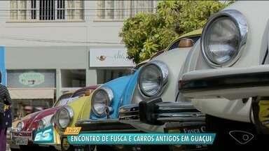 Encontro reúne fuscas e carros antigos em Guaçuí, no Sul do ES - Evento foi promovido pelo Clube de Guaçuí.