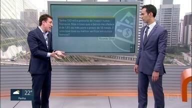 Samy Dana tira dúvidas sobre economia - Especialista responde perguntas de telespectadores do SP1.