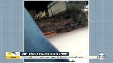 Exército reforça segurança em Belford Roxo depois de tiroteios entre traficantes - Comando conjunto afirma que exército está nas comunidades de Belford Roxo, na Baixada Fluminense, para reforçar o policiamento. Não é uma operação, é um reforço na segurança na região.