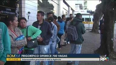 Frigorífico oferece oportunidade para quem busca emprego - São 700 vagas em Cascavel.