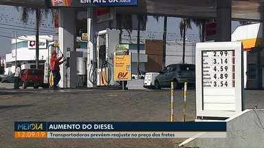 Sobe preço do diesel e há previsão de aumento nos fretes - Análise é de quem representa o setor.