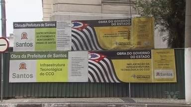 Entrega do Centro de Controle Operacional de Santos sofre atraso - Novo prazo de conclusão e 2019.