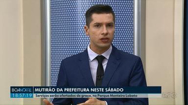 Prefeitura faz mutirão no Parque Monteiro Lobato neste sábado - Serão mais de 20 serviços oferecidos de graça.