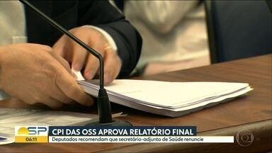 CPI das OSS aprova relatório após retirar denúncias contra governador de SP e secretário - Denúncia contra Márcio França gerou divergências.