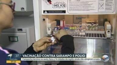 Com baixa adesão,campanha de vacinação contra sarampo e polio termina nesta sexta-feira - Entre as cidades da região, 14 ainda não atingiram a meta.